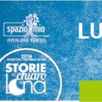 """In prima assoluta """"LUV"""". Giovedì 14 luglio a Sona inizia il ciclo delle """"Storie al chiaro di Luna"""""""